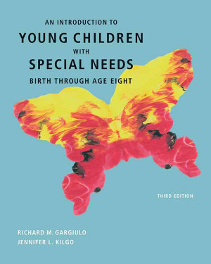 An Introduction to Young Children with Special Needs  Birth Through Age Eight PDF