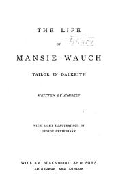 The Life of Mansie Wauch: Tailor in Dalkeith