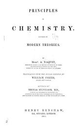 Principles of Chemistry : Founded on Modern Theories