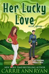 Her Lucky Love: (A Paranormal Holiday Montana Romance)