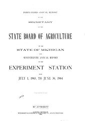Annual Report of the Secretary of the State Board of Agriculture ...: And ... Annual Report of the Experiment Station...