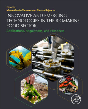 Innovative and Emerging Technologies in the Bio-marine Food Sector