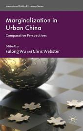 Marginalization in Urban China: Comparative Perspectives
