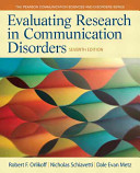Evaluating Research in Communication Disorders Book