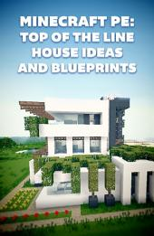 Minecraft: Top of The Line House Ideas and Blueprints