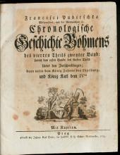 Chronologische Geschichte Böhmens: Unter den Zwischenkönigen : dann unter dem König Johann von Lützelburg und König Karl dem IVten. 4,2/5,1