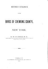 Revised Catalogue of the Birds of Chemung County, New York