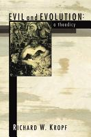 Evil and Evolution  A Theodicy PDF