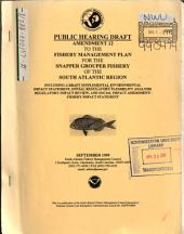 Amendment 12 to the Fishery Management Plan for the Snapper Grouper Fishery of the South Atlantic Region: Environmental Impact Statement