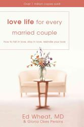 Love Life For Every Married Couple Book PDF