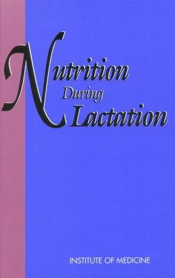 Nutrition During Lactation