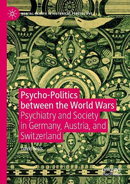 Psycho-Politics between the World Wars Pdf Book