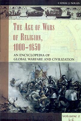 The Age of Wars of Religion  1000 1650 PDF