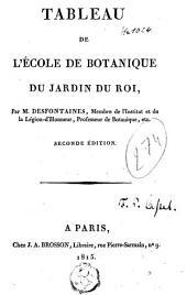 Tableau de l'école de botanique du Jardin du roi,.