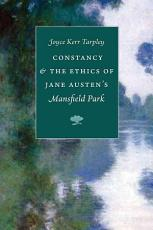 Constancy and the Ethics of Jane Austen s  Mansfield Park  PDF