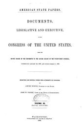American State Papers: Documents, Legislative and Executive of the Congress of the United States ..., Part 6, Volume 3