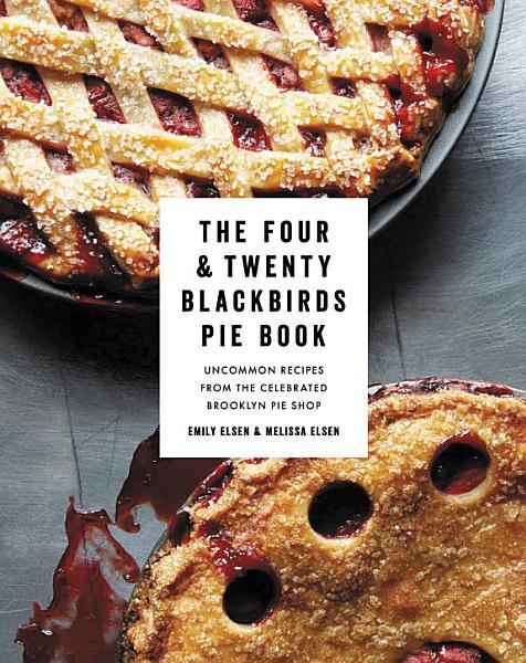 Download The Four   Twenty Blackbirds Pie Book Book