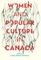 Women and Popular Culture in Canada PDF