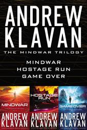 The MindWar Trilogy: MindWar, Hostage Run, and Game Over