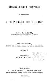 History of the Development of the Doctrine of the Person of Christ: Volume 4