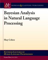 Bayesian Analysis in Natural Language Processing