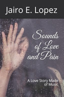 Sounds of Love and Pain