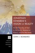 Jonathan Edwards S Vision Of Reality