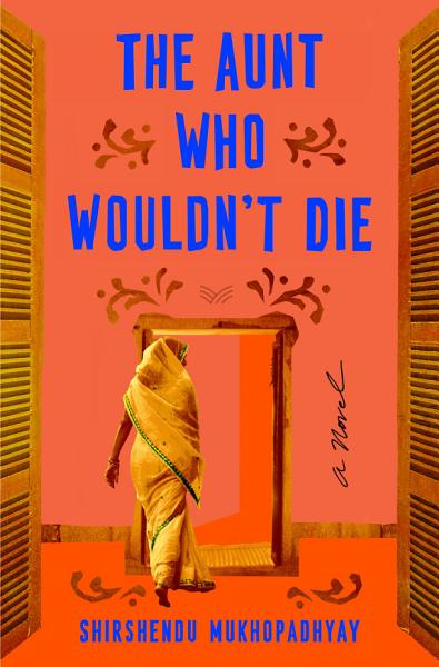 Download The Aunt Who Wouldn t Die Book