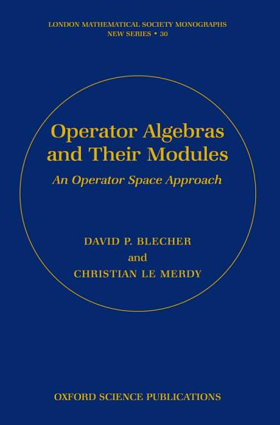 Download Operator Algebras and Their Modules Book
