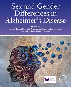 Sex and Gender Differences in Alzheimer s Disease