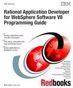 Rational Application Developer for WebSphere Software V8 Programming Guide