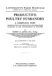 Productive Poultry Husbandry: A Complete Text Dealing with the Principles and Practices Involved in the Management of Poultry