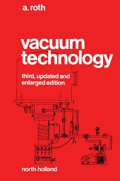 Vacuum Technology: Edition 3