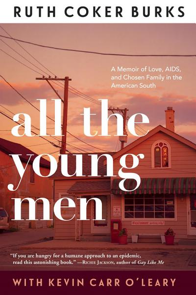 Download All The Young Men Book