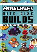 Minecraft Bite Size Builds