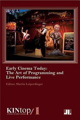 Early Cinema Today  KINtop 1 PDF