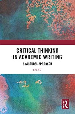 Critical Thinking in Academic Writing