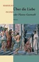 ber die Liebe oder Platons Gastmahl PDF