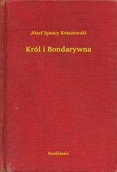 Król i Bondarywna