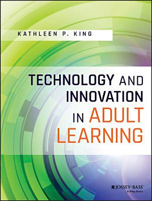 Technology and Innovation in Adult Learning PDF