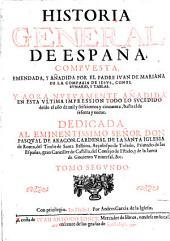 Historia General De Espana ... Nuevamente Anadida En Esta Ultima Impression Todo Lo Sucedido desde el ano 1650, hasta el de 1669: Volumen 2