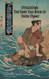 Otogizoshi: The Fairy Tale Book of Dazai Osamu (Translated)