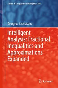 Intelligent Analysis  Fractional Inequalities and Approximations Expanded PDF