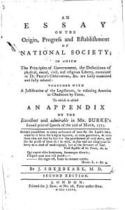 An Essay on the Origin  Progress and Establishment of National Society Book