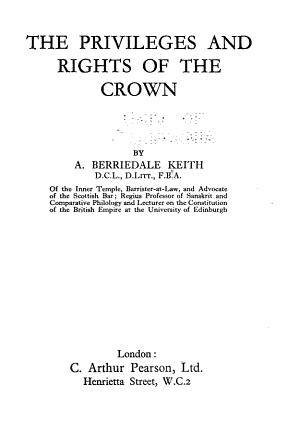 The Privileges and Rights of the Crown