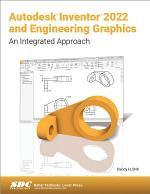 Autodesk Inventor 2022 and Engineering Graphics