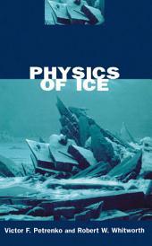 Physics of Ice