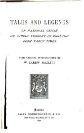 Tales and Legends of National Origin Or Widely Current in England from Early Times