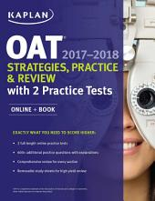 OAT 2017-2018 Strategies, Practice & Review with 2 Practice Tests: Online + Book