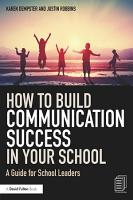 How to Build Communication Success in Your School PDF